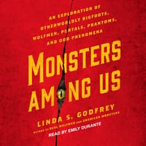 Monsters Among Us by Linda S. Godfrey audiobook