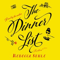 The Dinner List by Rebecca Serle audiobook