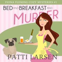 Bed and Breakfast and Murder by Patti Larsen audiobook