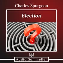 Election by Charles Spurgeon audiobook