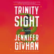 Trinity Sight by Jennifer Givhan audiobook