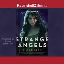 Strange Angels by Lili St. Crow audiobook