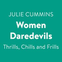 Women Daredevils by Julie Cummins audiobook