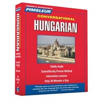 Pimsleur Hungarian Conversational Course - Level 1 Lessons 1-16 by Paul Pimsleur audiobook