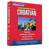 Pimsleur Croatian Conversational Course - Level 1 Lessons 1-16 by Paul Pimsleur audiobook