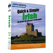 Pimsleur Irish Quick & Simple Course - Level 1 Lessons 1-8 by Paul Pimsleur audiobook