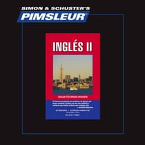 Pimsleur English for Spanish Speakers Level 2 by Paul Pimsleur audiobook