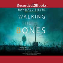 Walking the Bones by Randall Silvis audiobook