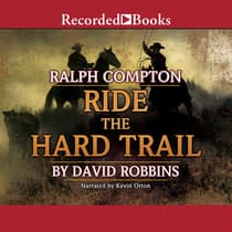 Ralph Compton Ride the Hard Trail by Ralph Compton audiobook