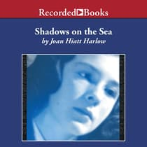 Shadows on the Sea by Joan Hiatt Harlow audiobook