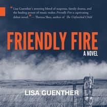 Friendly Fire by Lisa Guenther audiobook