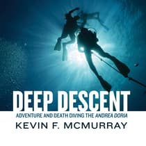 Deep Descent by Kevin F. McMurray audiobook