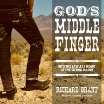 God's Middle Finger by Richard Grant audiobook