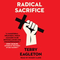 Radical Sacrifice by Terry Eagleton audiobook