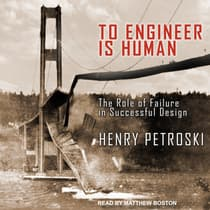 To Engineer Is Human by Henry Petroski audiobook