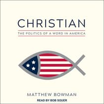 Christian by Matthew Bowman audiobook