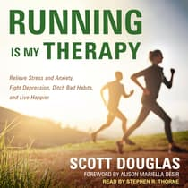 Running Is My Therapy by Scott Douglas audiobook