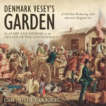Denmark Vesey's Garden by Ethan J. Kyrtle audiobook