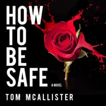How to Be Safe by Tom McAllister audiobook
