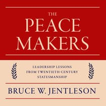 The Peacemakers by Bruce W. Jentleson audiobook