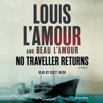 No Traveller Returns (Lost Treasures) by Louis L'Amour audiobook