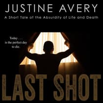 Last Shot by Justine Avery audiobook