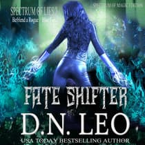 Fate Shifter - Spectrum of Magic - Book 2 by D.N. Leo audiobook