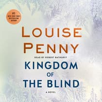 Kingdom of the Blind by Louise Penny audiobook