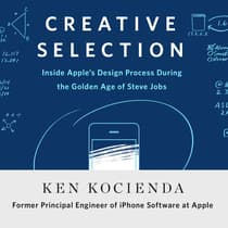 Creative Selection by Ken Kocienda audiobook