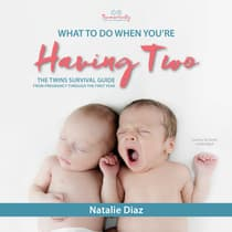 What to Do When You're Having Two by Natalie Diaz audiobook