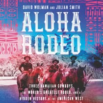 Aloha Rodeo by David Wolman audiobook