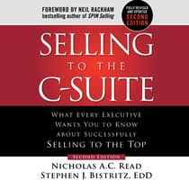 Selling to the C-Suite, Second Edition by Stephen J. Bistritz audiobook