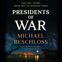 Presidents of War by Michael Beschloss audiobook