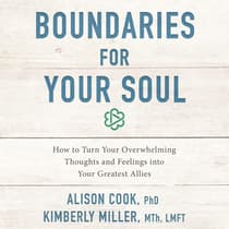 Boundaries for Your Soul by Kimberly Miller, MTh, LMFT audiobook