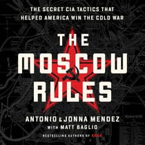 The Moscow Rules by Antonio Mendez audiobook
