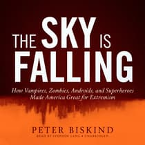 The Sky Is Falling by Peter Biskind audiobook