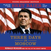 Three Days in Moscow Young Readers' Edition by Bret Baier audiobook