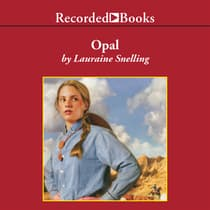 Opal by Lauraine Snelling audiobook