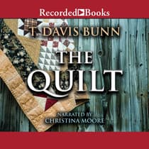 The Quilt by T. Davis Bunn audiobook