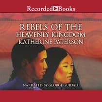 Rebels of the Heavenly Kingdom by Katherine Paterson audiobook