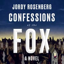 Confessions of the Fox by Jordy Rosenberg audiobook