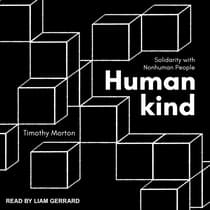Humankind by Timothy Morton audiobook