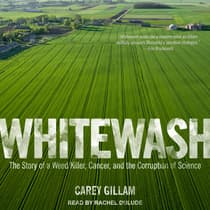 Whitewash by Carey Gillam audiobook