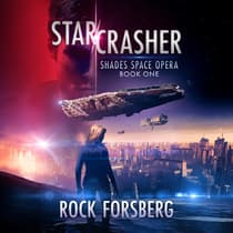 Starcrasher by Rock Forsberg audiobook