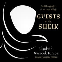 Guests of the Sheik by Elizabeth Warnock Fernea audiobook