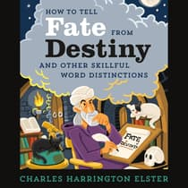 How to Tell Fate from Destiny by Charles Harrington Elster audiobook