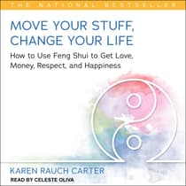 Move Your Stuff, Change Your Life by Karen Rauch Carter audiobook