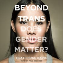 Beyond Trans by Heath Fogg Davis audiobook