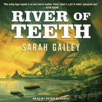 River of Teeth by Sarah Gailey audiobook
