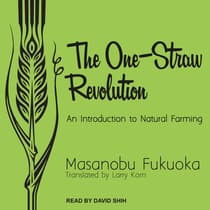 The One-Straw Revolution by Masanobu Fukuoka audiobook